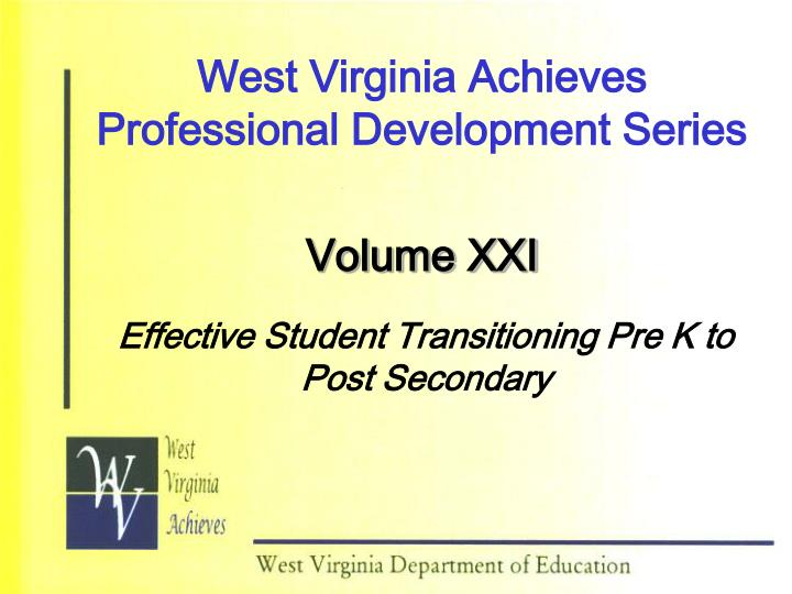 west virginia achieves professional development series n.