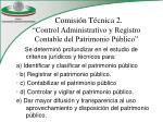 comisi n t cnica 2 control administrativo y registro contable del patrimonio p blico