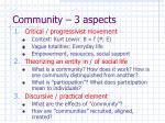 community 3 aspects