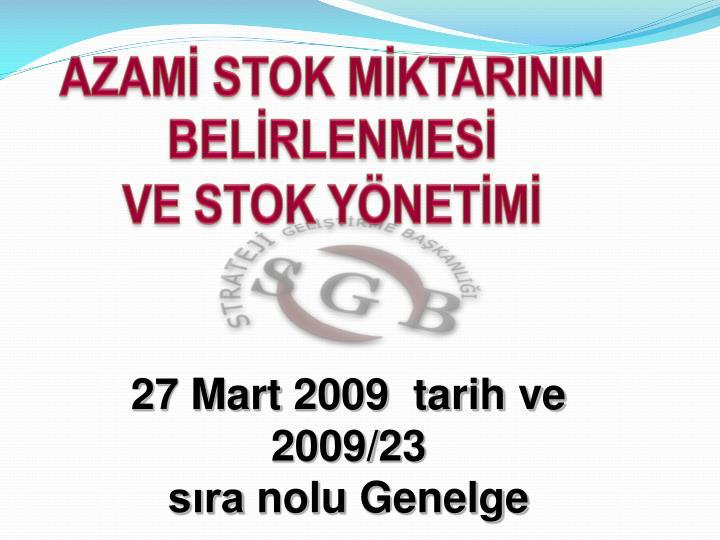 27 mart 2009 tarih ve 2009 23 s ra nolu genelge n.