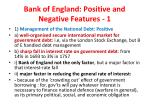 bank of england positive and negative features 1