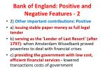 bank of england positive and negative features 2