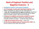 bank of england positive and negative features 3