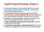 english deposit banking origins 1