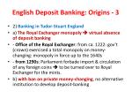 english deposit banking origins 3