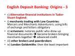 english deposit banking origins 31
