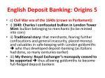english deposit banking origins 5