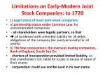 limitations on early modern joint stock companies to 1720