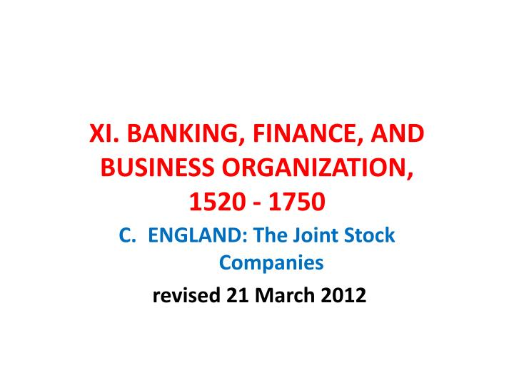 xi banking finance and business organization 1520 1750 n.