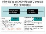 how does an xcp router compute the feedback