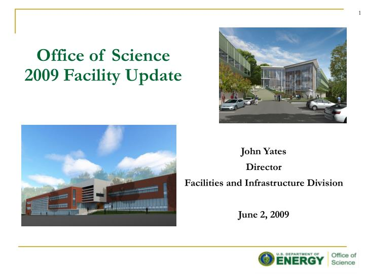 john yates director facilities and infrastructure division june 2 2009 n.