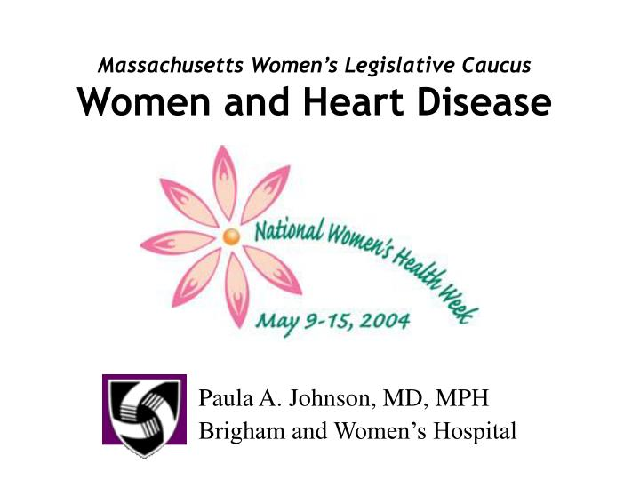massachusetts women s legislative caucus women and heart disease n.