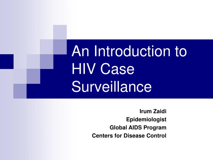 an introduction to hiv case surveillance n.