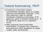 federal rulemaking frcp