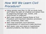 how will we learn civil procedure