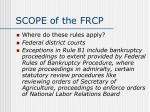 scope of the frcp1