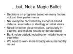 but not a magic bullet