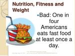 nutrition fitness and weight