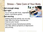 stress take care of your body