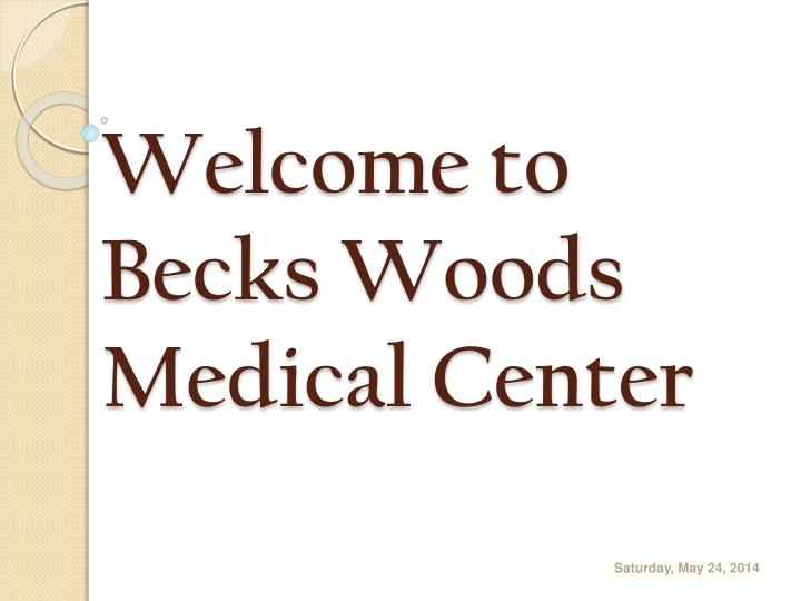 welcome to becks woods medical center n.