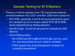 sample testing for b19 markers
