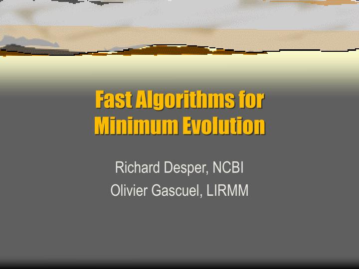 fast algorithms for minimum evolution n.