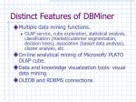 distinct features of dbminer
