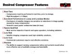 desired compressor features