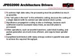 jpeg2000 architecture drivers