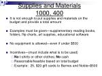 supplies and materials 1000 400