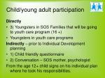 child young adult participation