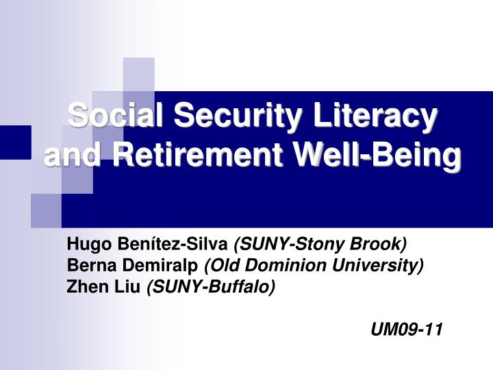 social security literacy and retirement well being n.