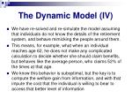 the dynamic model iv
