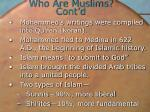 who are muslims cont d