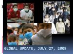 global update july 27 2009
