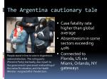 the argentina cautionary tale