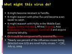 what might this virus do