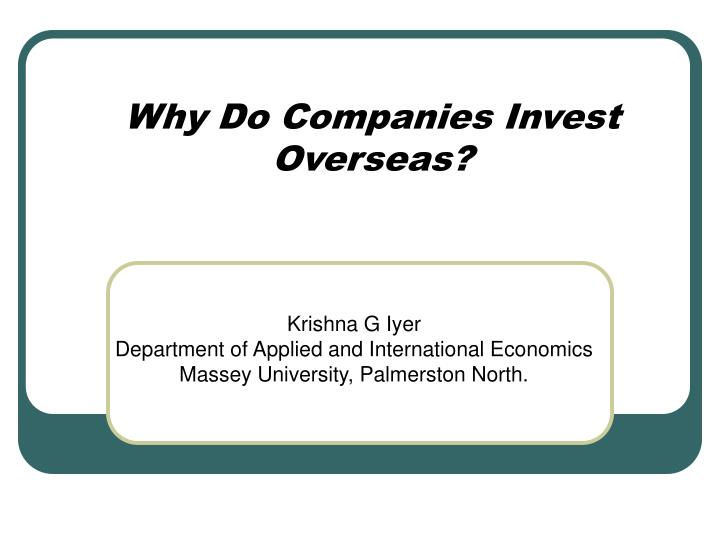 why do companies invest overseas n.