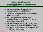using matrices and homogeneous coordinates