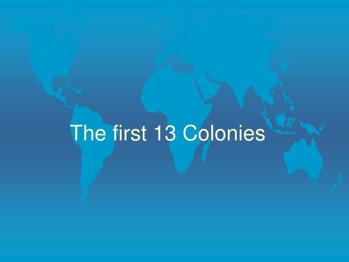 the first 13 colonies n.