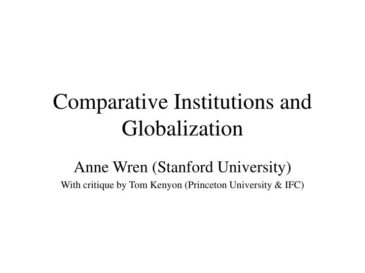 comparative institutions and globalization n.