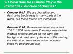 9 1 what role do humans play in the premature extinction of species