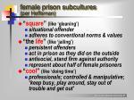 female prison subcultures per heffernan