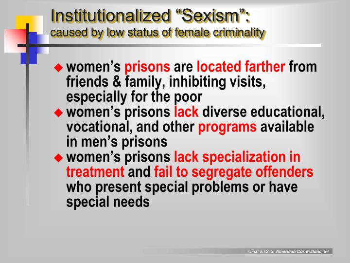 """Institutionalized """"Sexism"""":"""