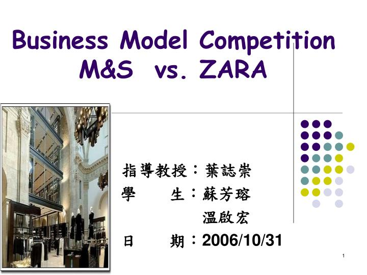 business model competition m s vs zara n.