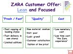 zara customer offer lean and focused