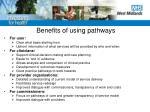 benefits of using pathways