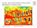 kaart als bindmiddel informatie bijkomende info wat kan je zien1