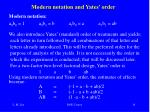 modern notation and yates order