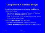 unreplicated 2 k factorial designs1